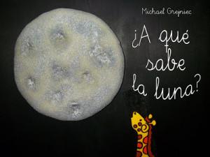 cuento a que sabe la luna
